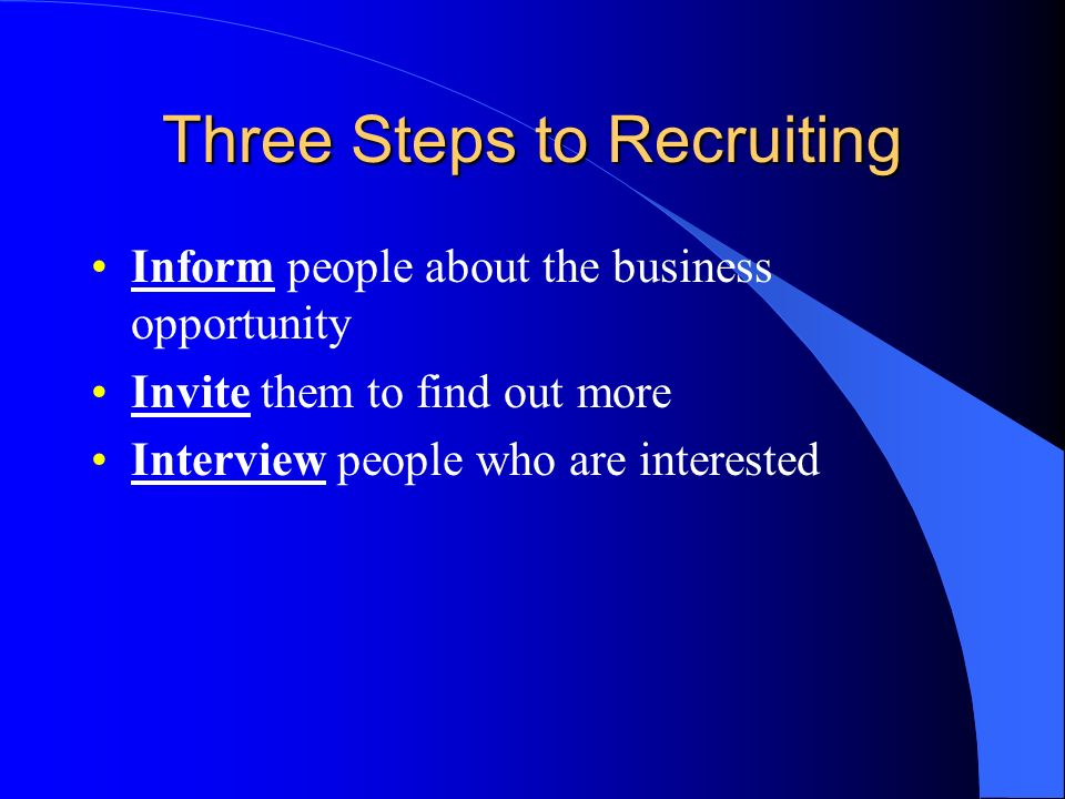 Three Steps to Recruiting