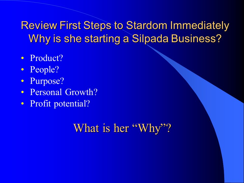 Review First Steps to Stardom Immediately Why is she starting a Silpada Business