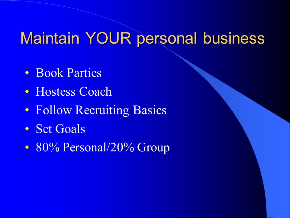 Maintain YOUR personal business