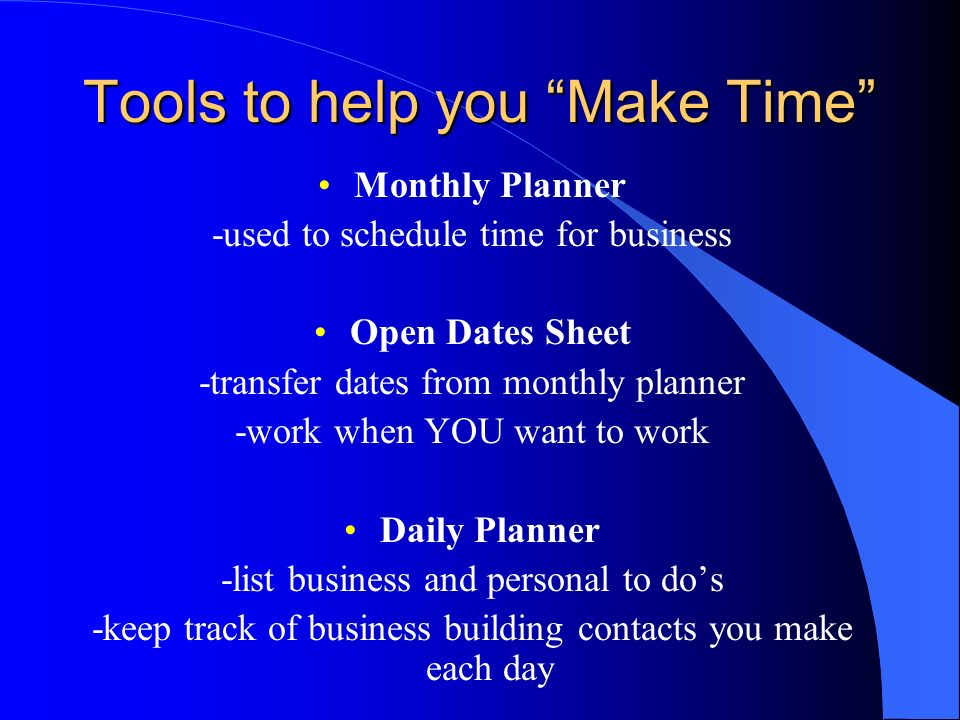 Tools to help you Make Time