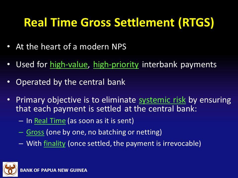Real Time Gross Settlement (RTGS)