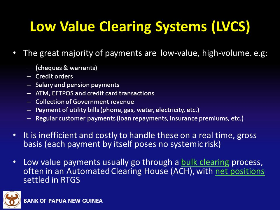 Low Value Clearing Systems (LVCS)