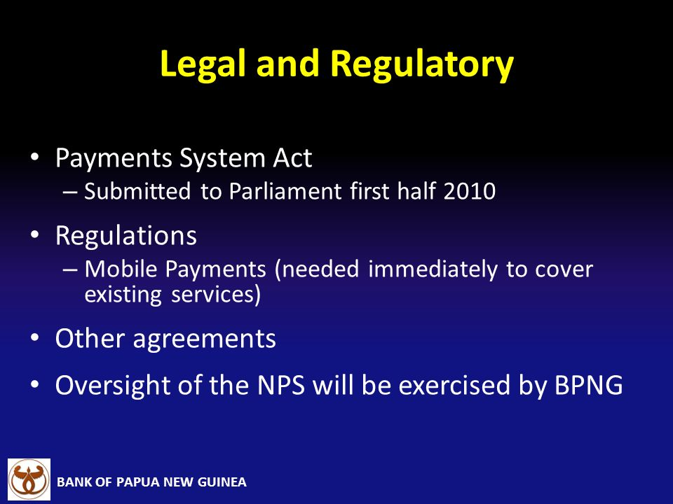 Legal and Regulatory Payments System Act Regulations Other agreements