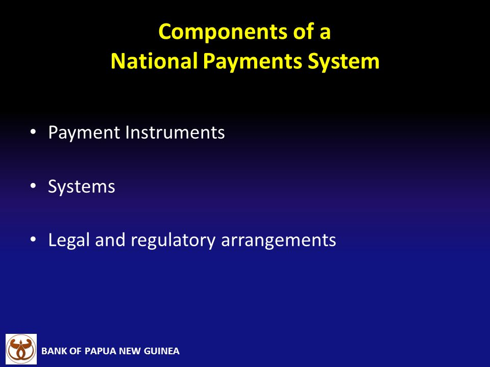 Components of a National Payments System
