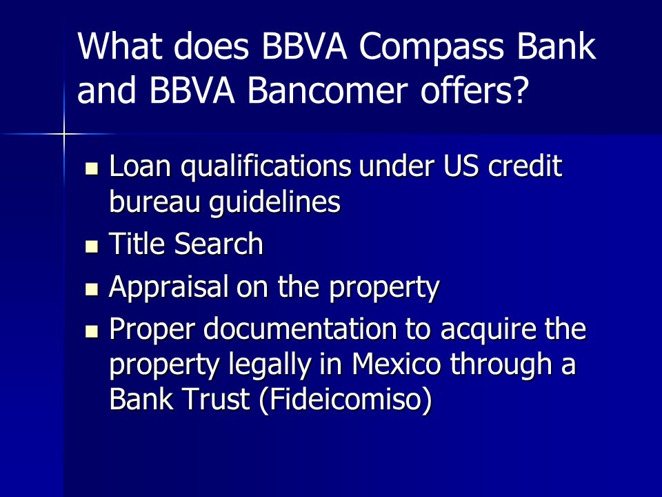 What does BBVA Compass Bank and BBVA Bancomer offers