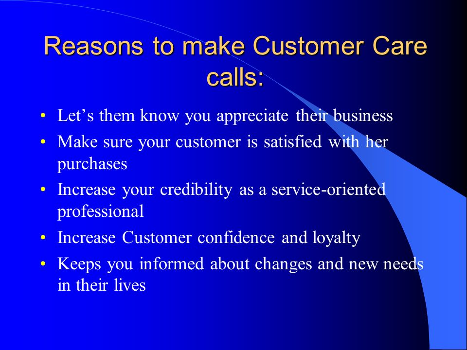 Reasons to make Customer Care calls:
