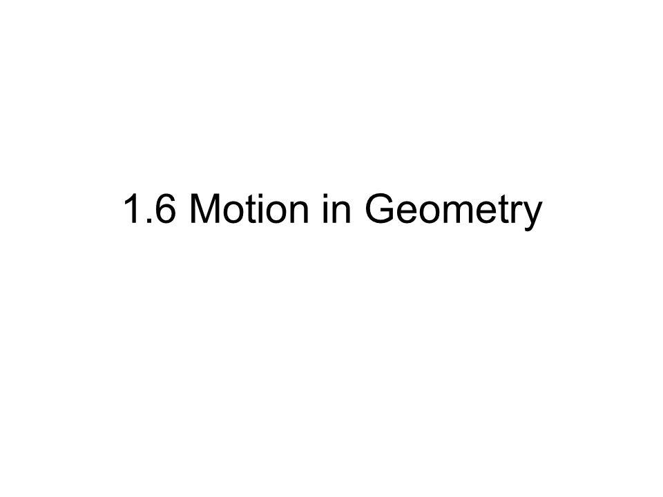 1.6 Motion in Geometry