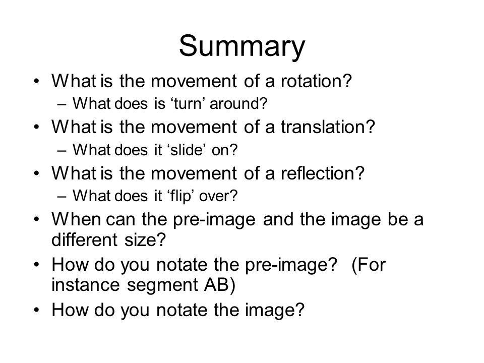 Summary What is the movement of a rotation
