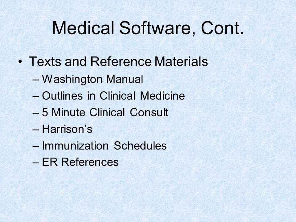 Medical Software, Cont. Texts and Reference Materials