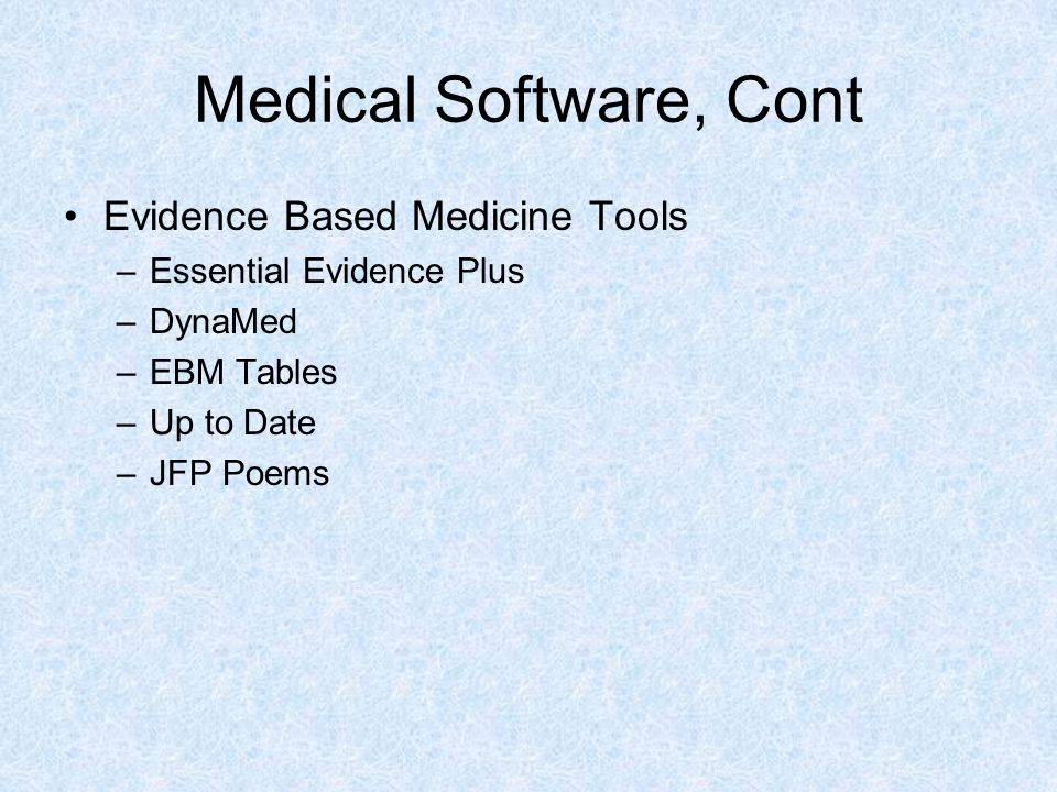 Medical Software, Cont Evidence Based Medicine Tools