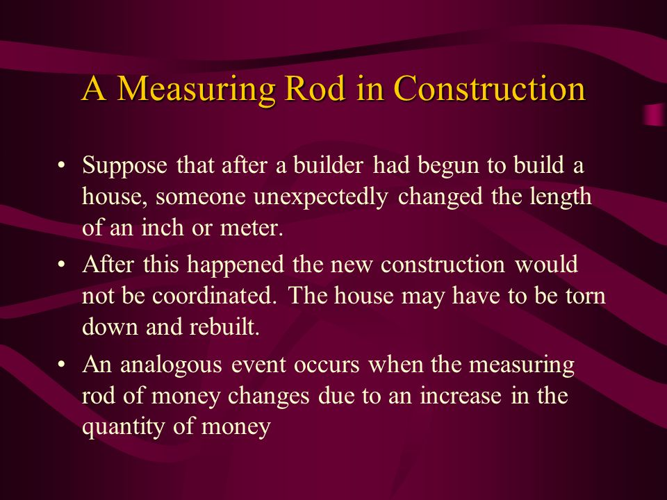 A Measuring Rod in Construction
