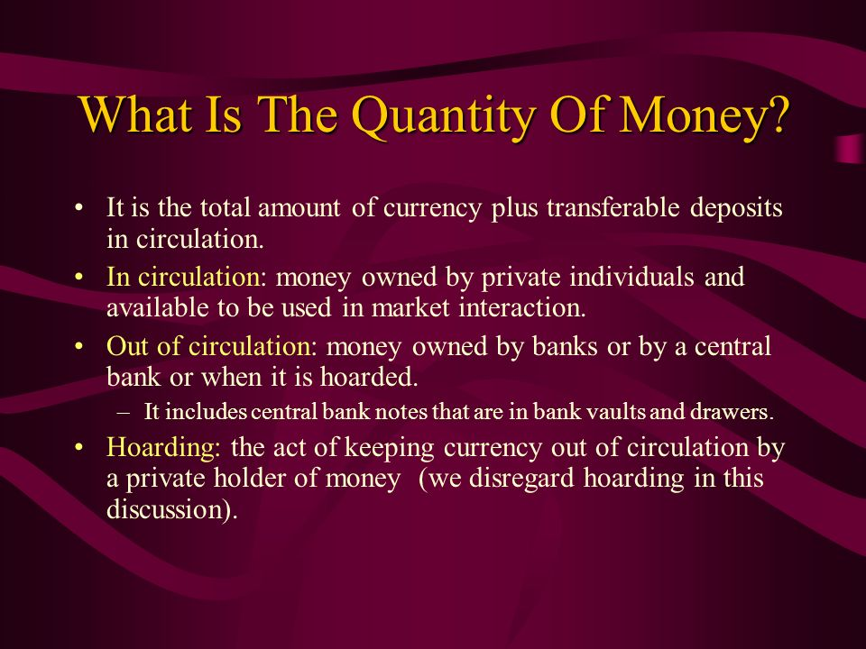 What Is The Quantity Of Money