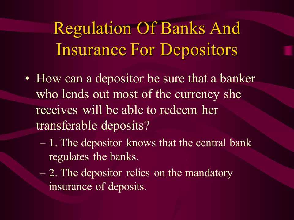 Regulation Of Banks And Insurance For Depositors