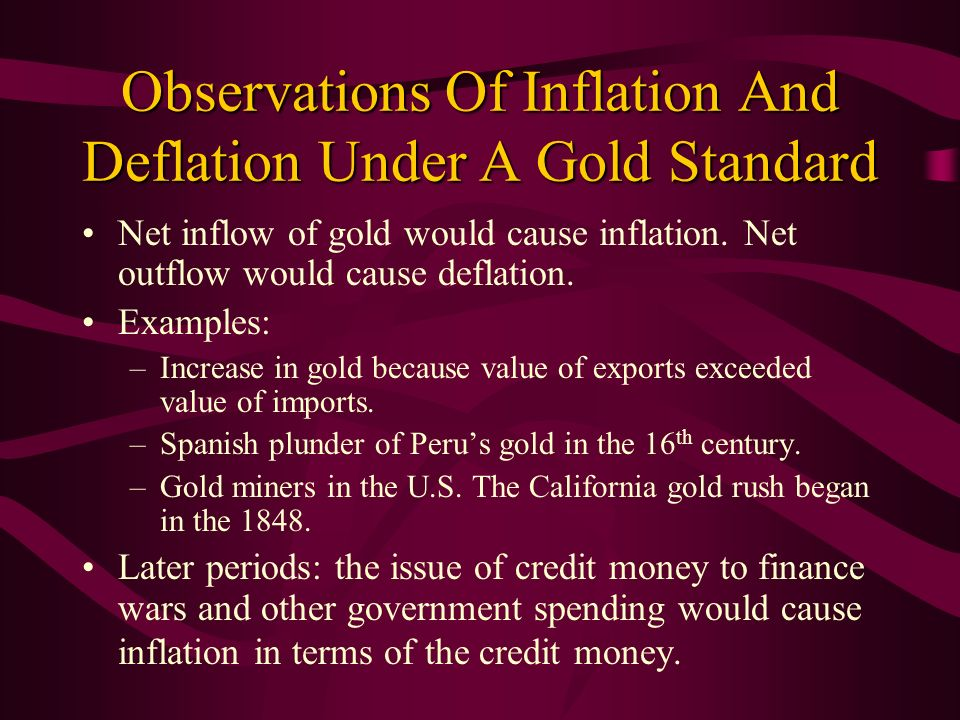 Observations Of Inflation And Deflation Under A Gold Standard