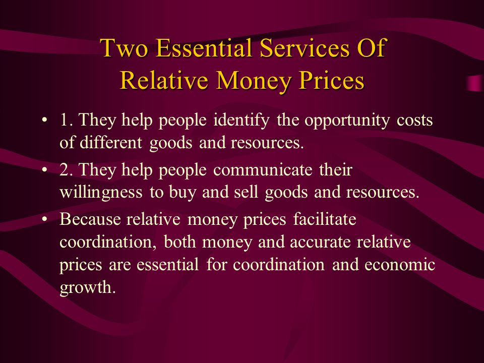 Two Essential Services Of Relative Money Prices