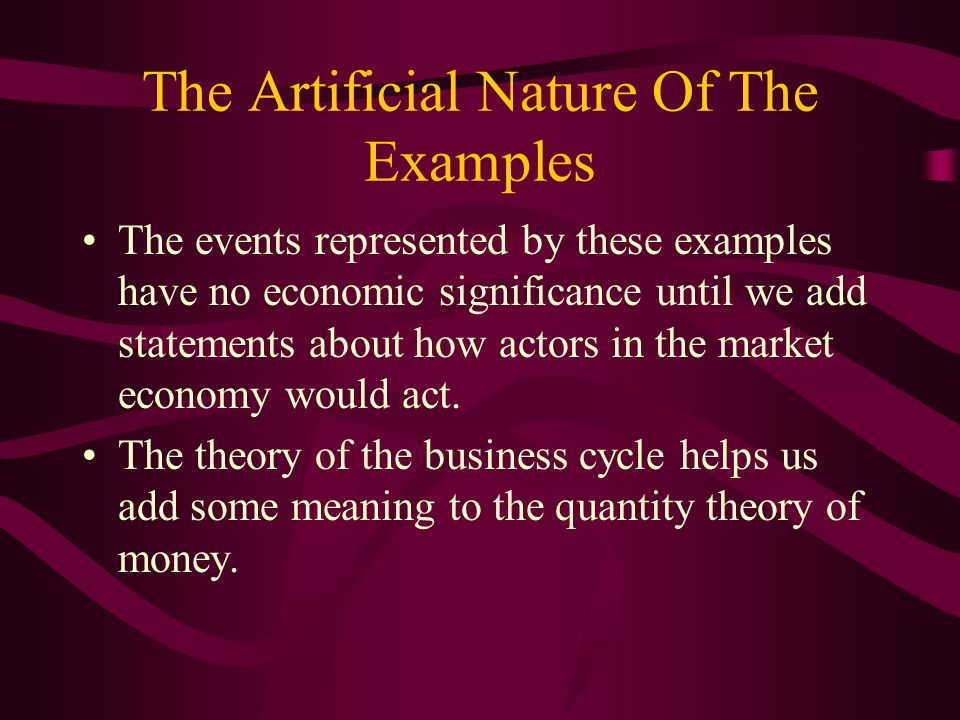 The Artificial Nature Of The Examples