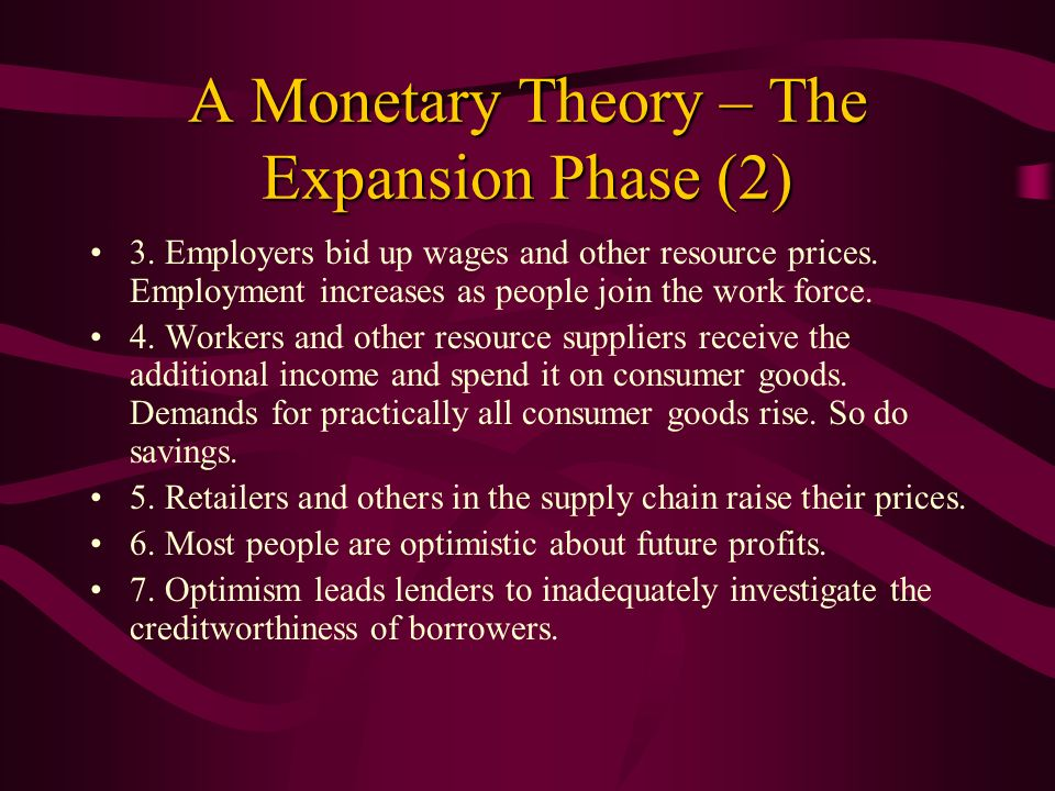 A Monetary Theory – The Expansion Phase (2)