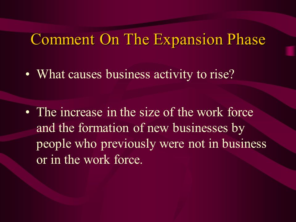 Comment On The Expansion Phase