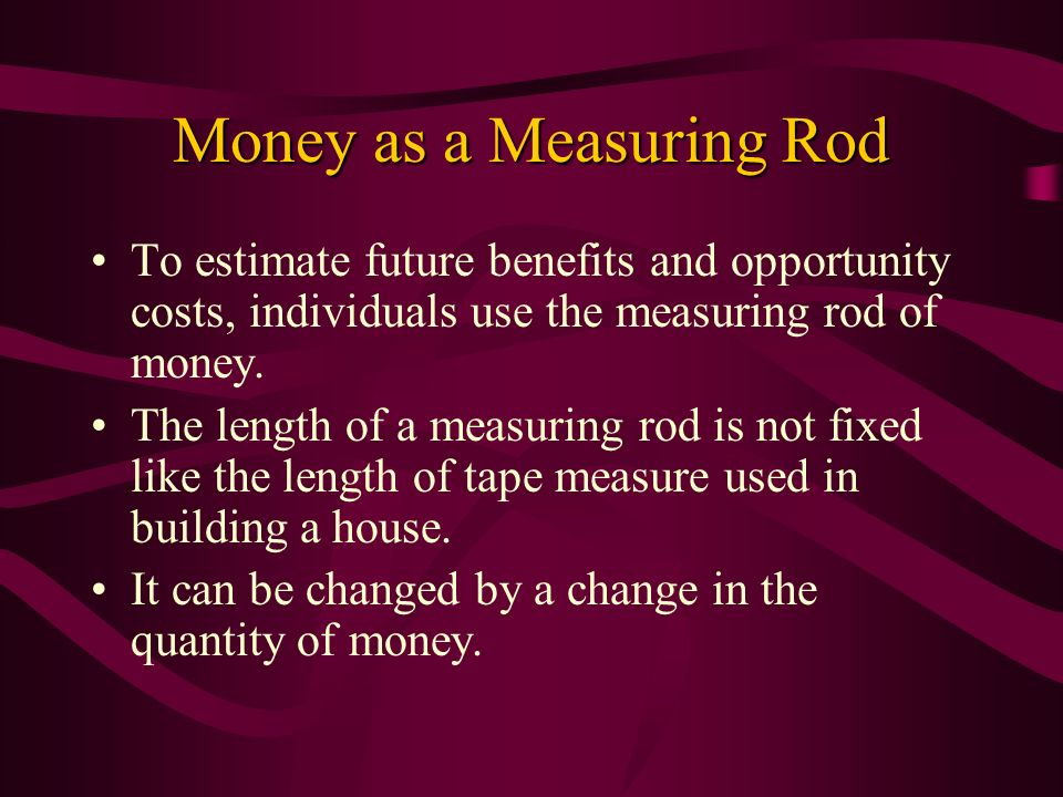 Money as a Measuring Rod