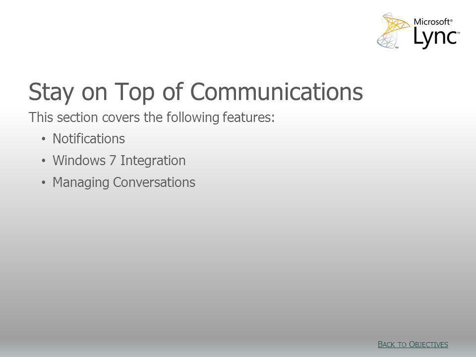 Stay on Top of Communications