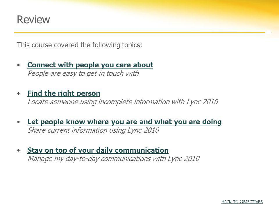 Review This course covered the following topics: