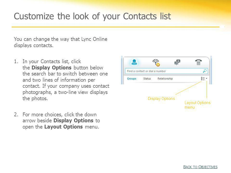 Customize the look of your Contacts list