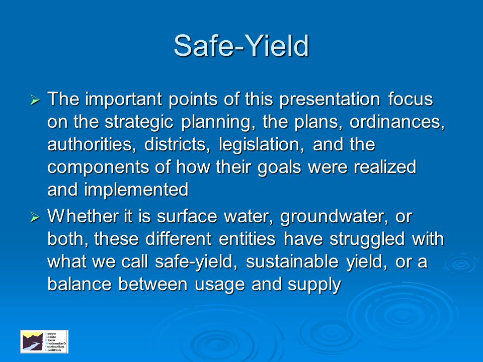 Safe-Yield