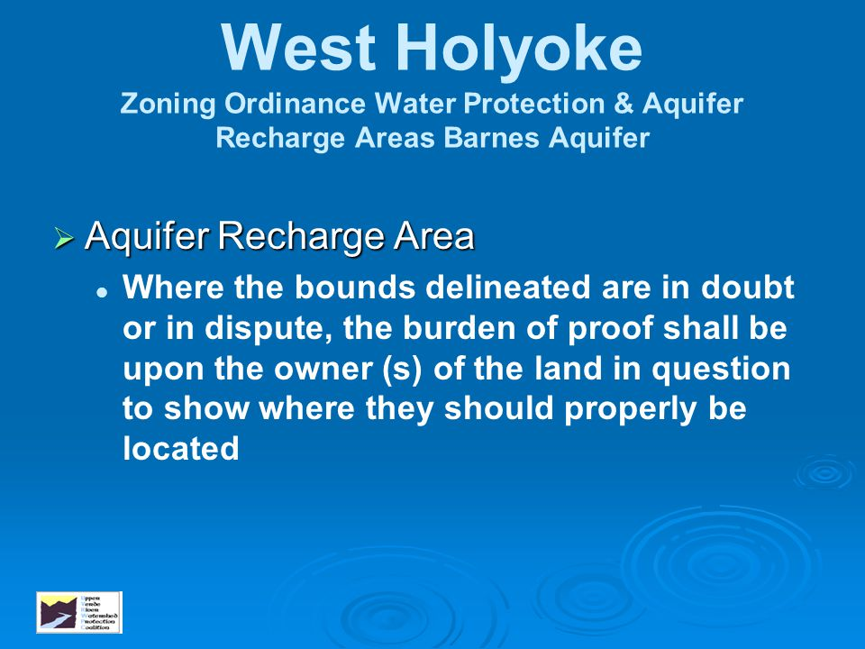 West Holyoke Zoning Ordinance Water Protection & Aquifer Recharge Areas Barnes Aquifer