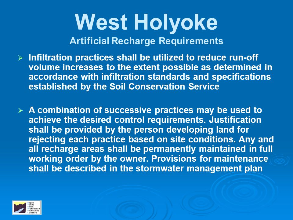 West Holyoke Artificial Recharge Requirements