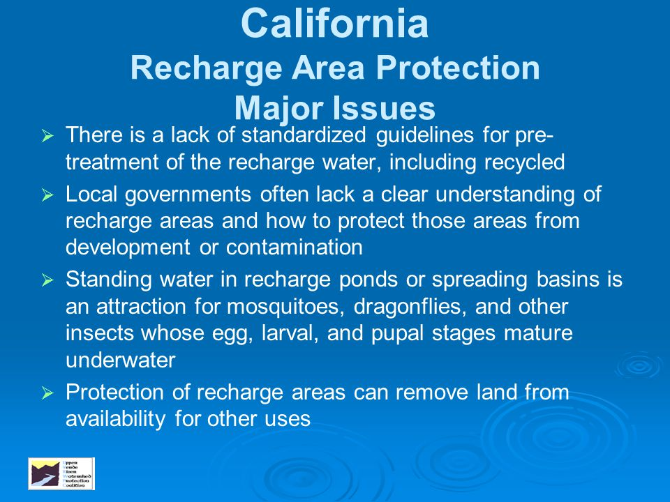 California Recharge Area Protection Major Issues