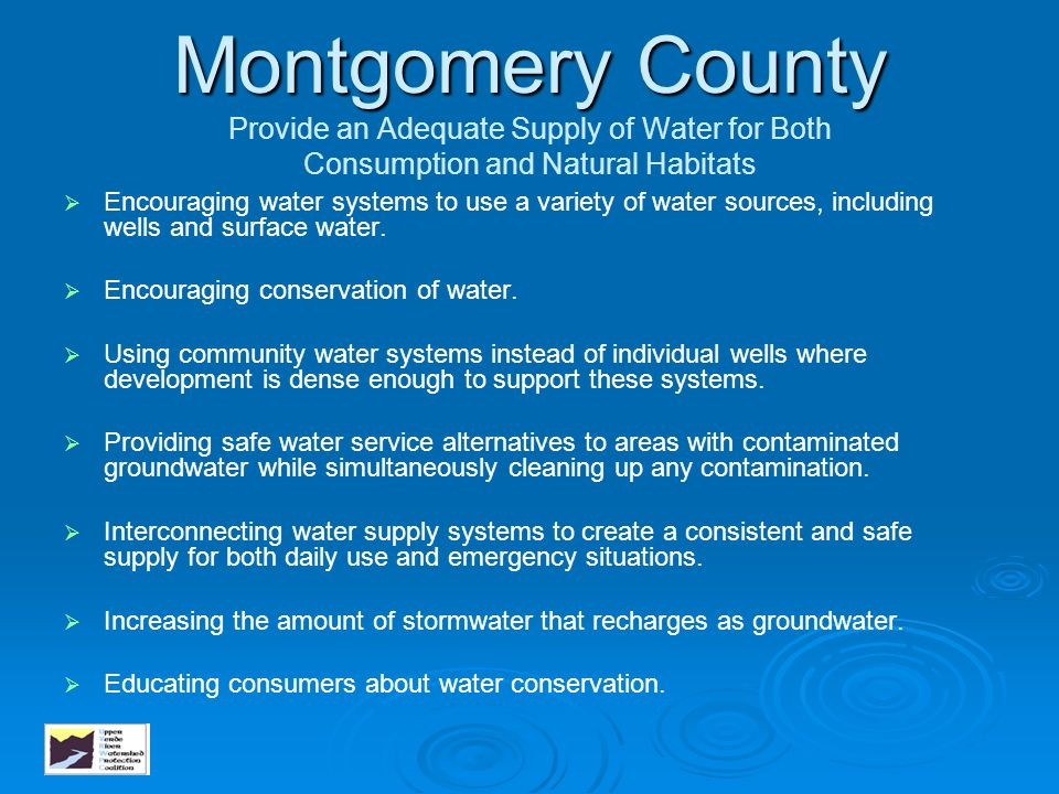 Montgomery County Provide an Adequate Supply of Water for Both Consumption and Natural Habitats