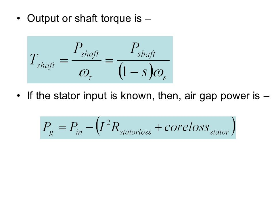 Output or shaft torque is –