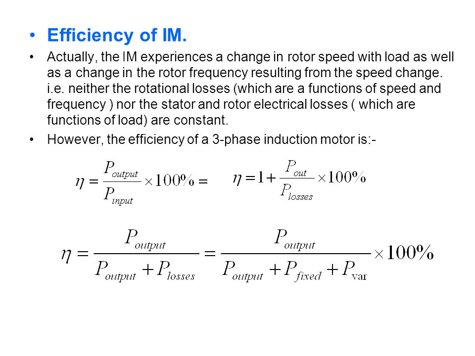 Efficiency of IM.