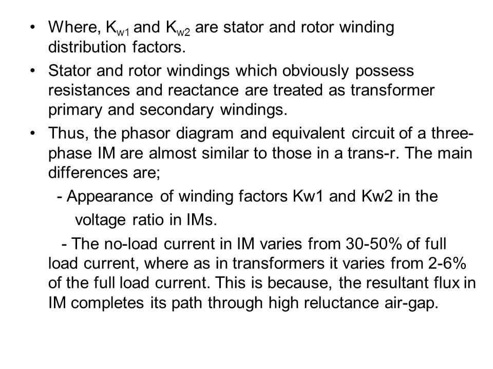 Where, Kw1 and Kw2 are stator and rotor winding distribution factors.
