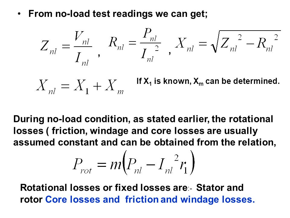 From no-load test readings we can get;