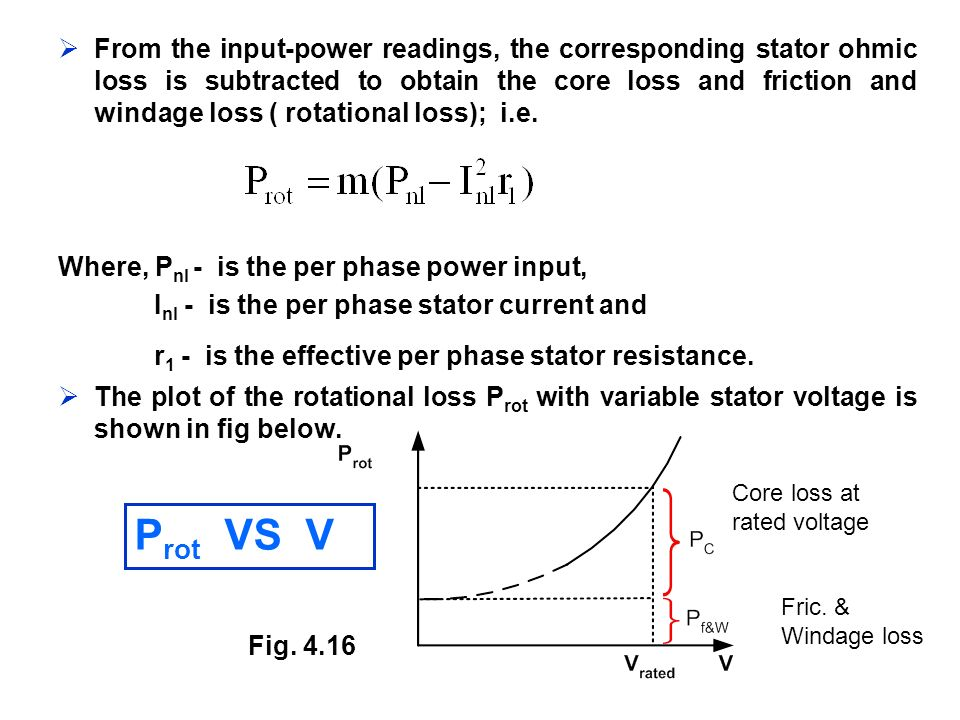 Prot VS V r1 - is the effective per phase stator resistance.