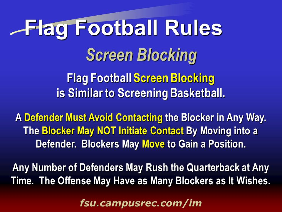 Flag Football Screen Blocking is Similar to Screening Basketball.