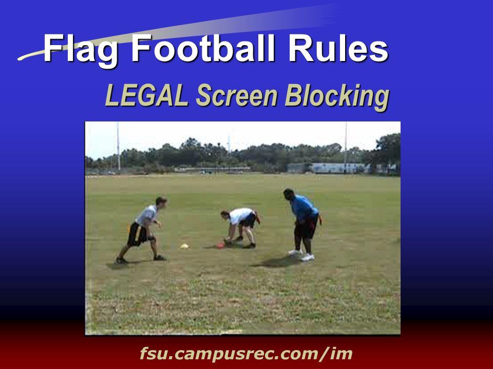 Flag Football Rules LEGAL Screen Blocking fsu.campusrec.com/im