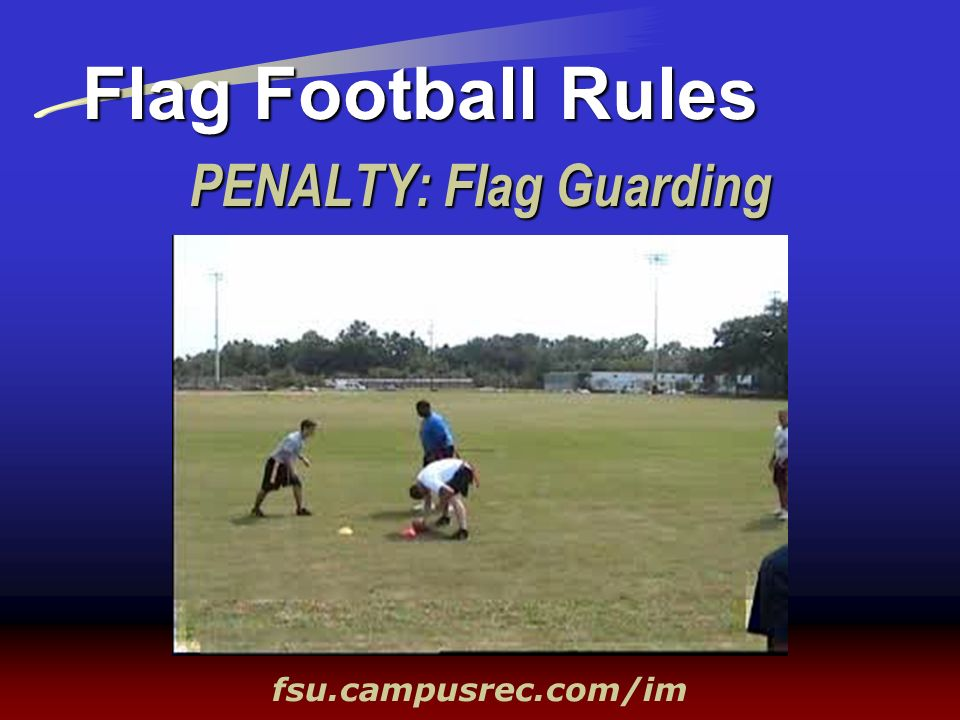 PENALTY: Flag Guarding
