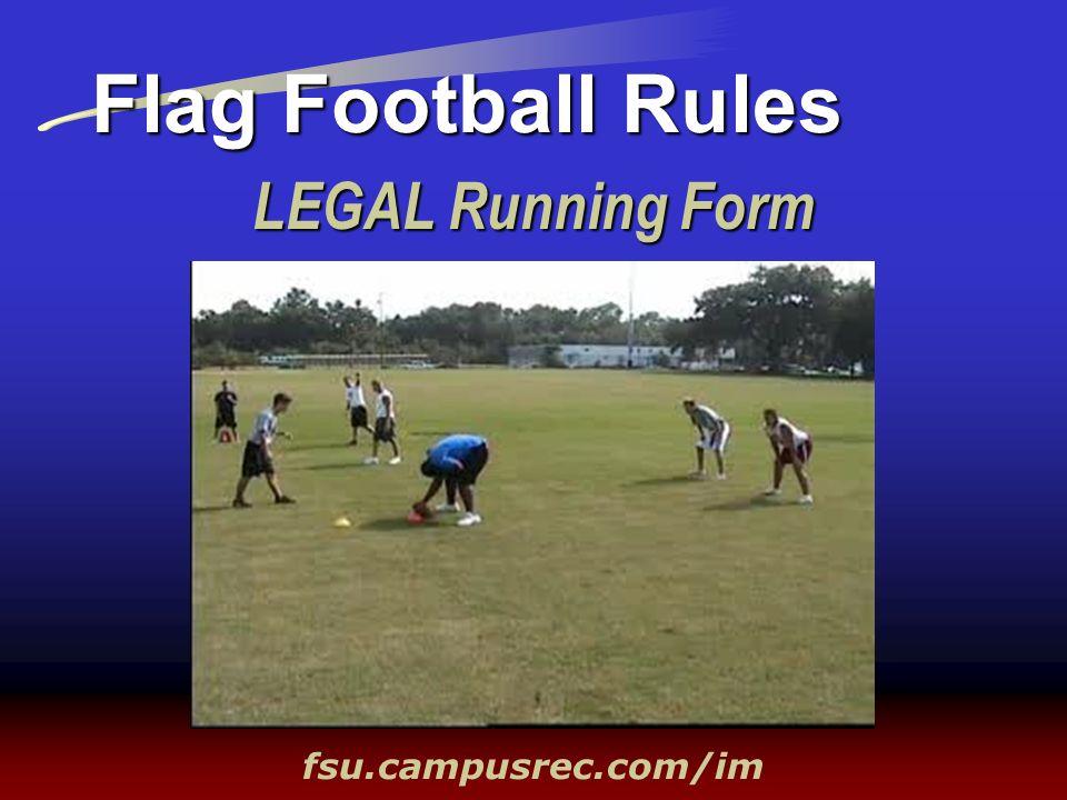 Flag Football Rules LEGAL Running Form fsu.campusrec.com/im