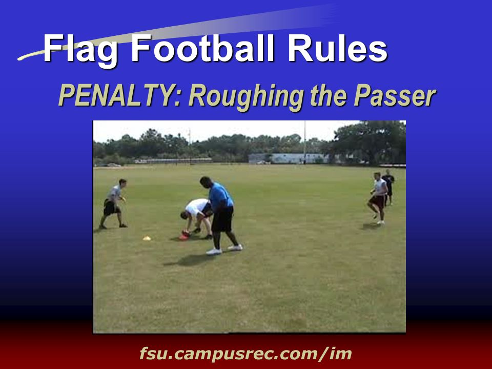 PENALTY: Roughing the Passer