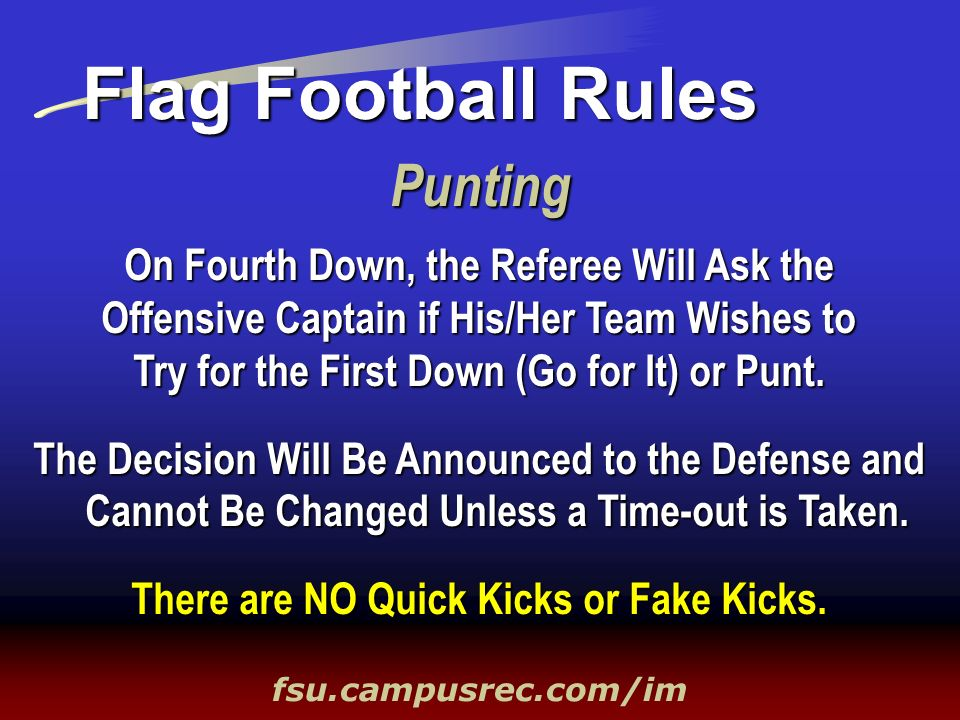 Flag Football Rules Punting On Fourth Down, the Referee Will Ask the