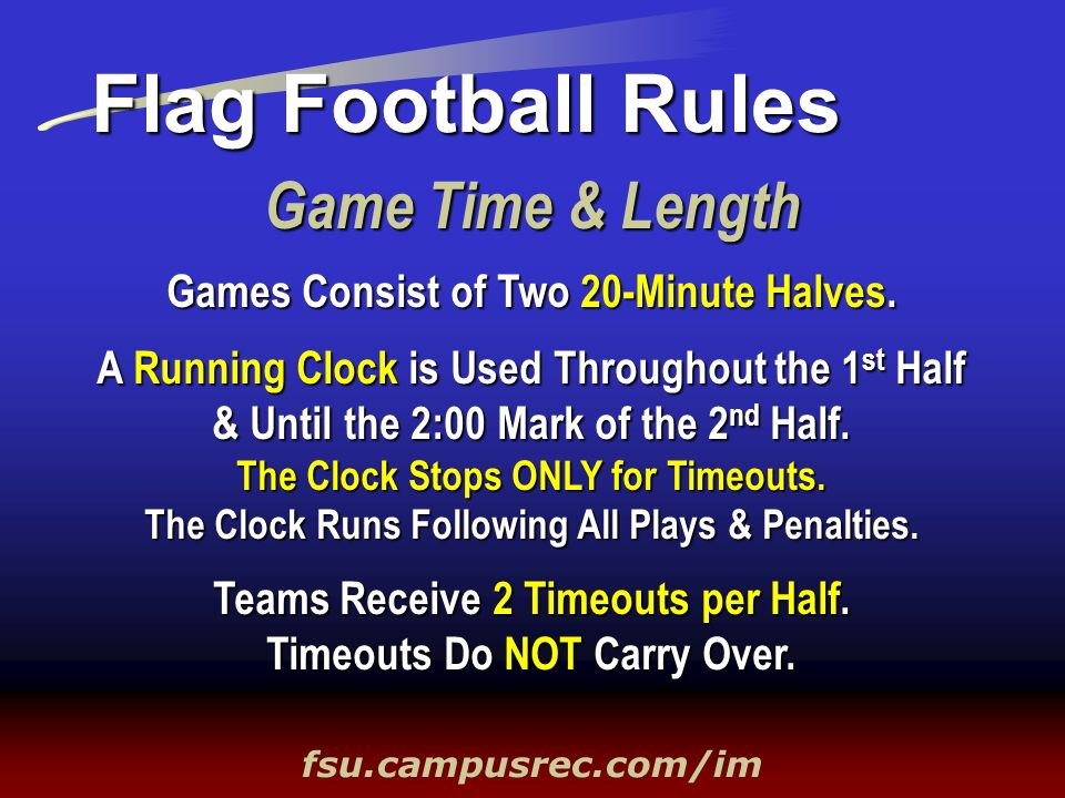 Flag Football Rules Game Time & Length