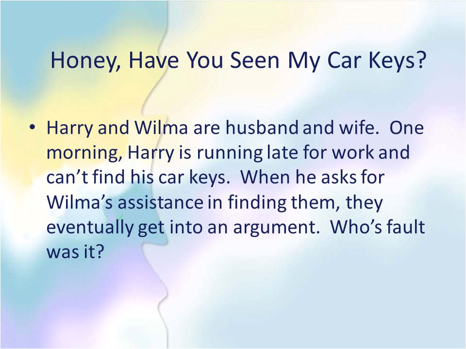 Honey, Have You Seen My Car Keys