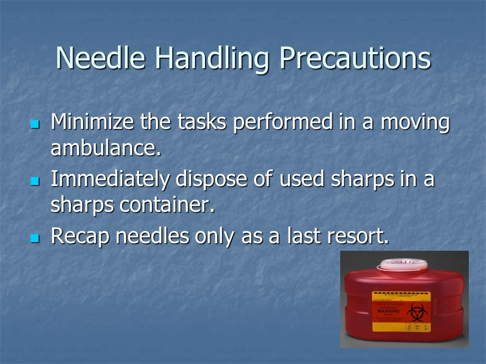 Needle Handling Precautions
