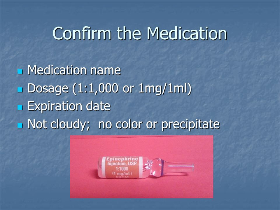 Confirm the Medication
