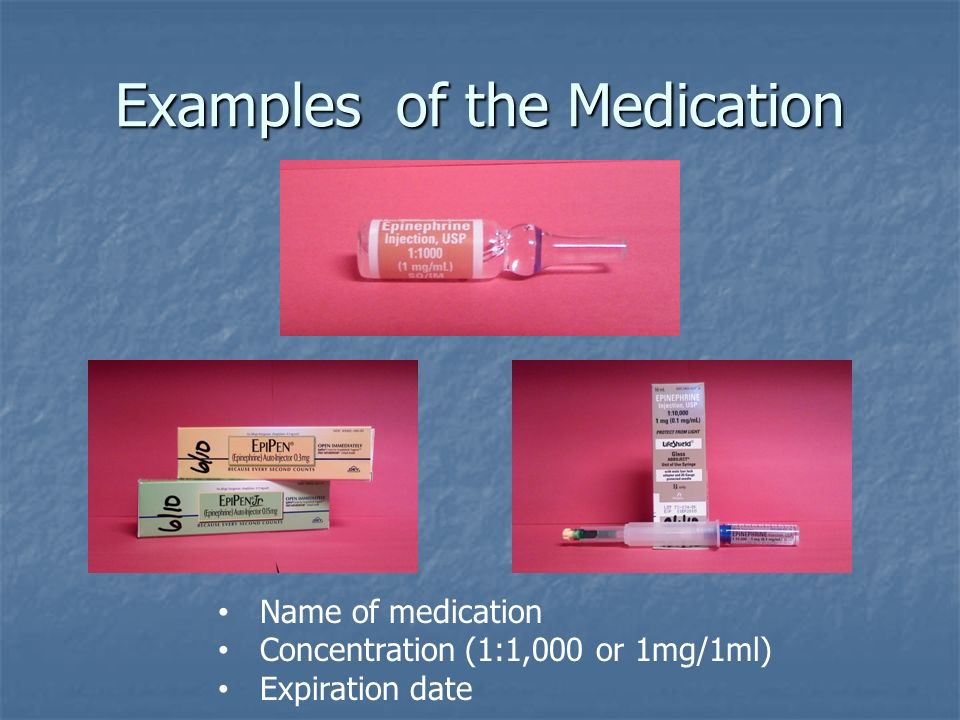 Examples of the Medication