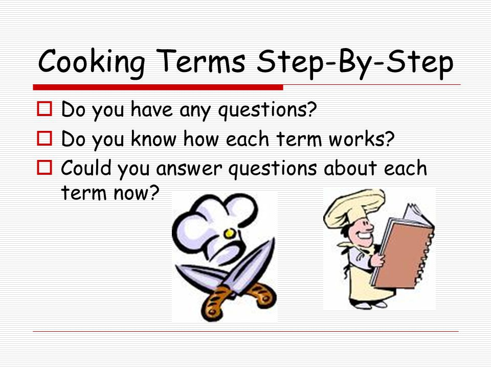 Cooking Terms Step-By-Step