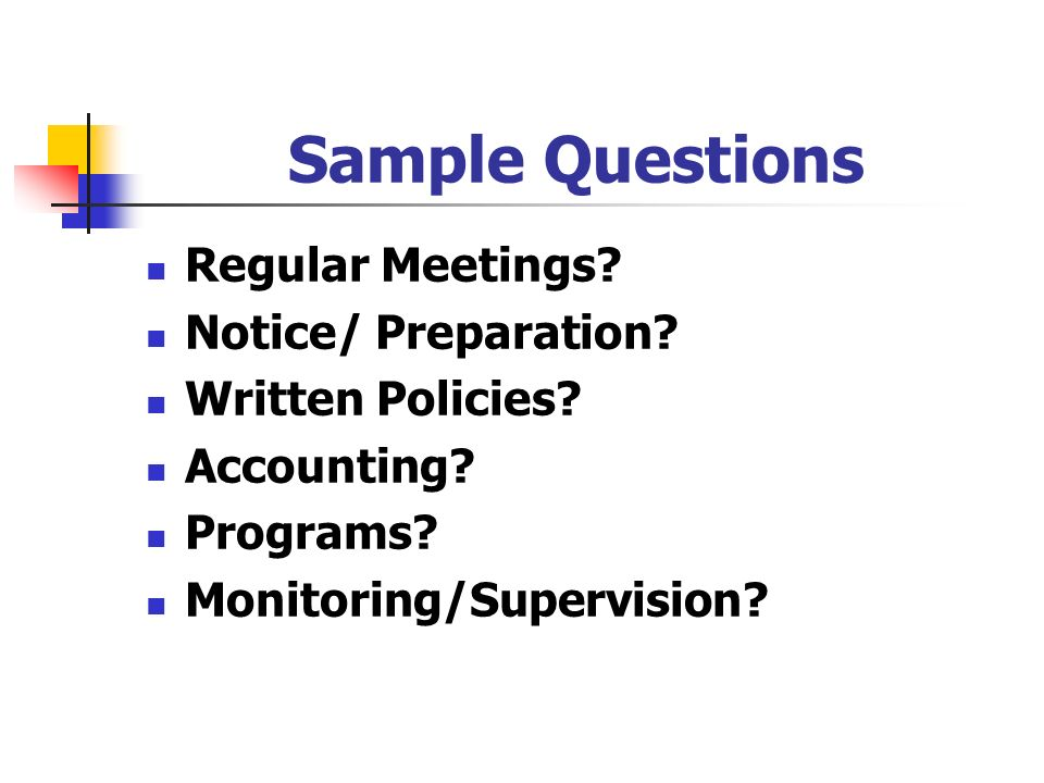 Sample Questions Regular Meetings Notice/ Preparation