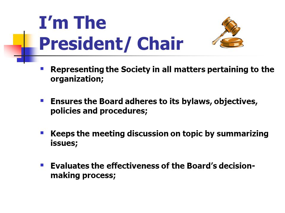 I'm The President/ Chair